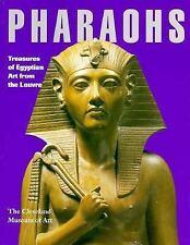 Pharoahs: Treasures of Egyptian Art from the Louvre