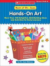 Best of Dr. Jean: Hands-On Art : More Than 100 Delightful, Skill-Building...