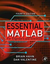 Essential Matlab for Engineers and Scientists by Brian Hahn and Dan Valentin…