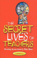 The Secret Lives of Teachers: Revealing Rhymes Chosen by by Brian Moses (Pape...