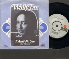 "WALLY TAX It Ain't No Use SINGLE 7"" Oh Mama 1974 OUTSIDERS Related"