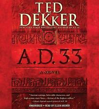 Ad: A. D. 33 by Ted Dekker (2015, CD, Unabridged)