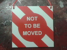 "Ride on Railways - ""NOT TO BE MOVED"" sign for 5"" & 7 1/4"" gauge to hang on loco"