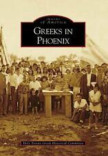 Greeks in Phoenix (Images of America: Arizona), Holy Trinity Greek Historical Co