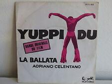 BO Film OST Yuppi du ADRIANO CELENTANO La ballata 9111003