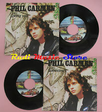 LP 45 7'' PHIL CARMEN Loving you Sometimes 1982 italy F1 TEAM P 649 cd mc dvd *