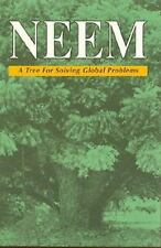 Neem: A Tree for Solving Global Problems Report of an Ad Hoc Panel of the Board