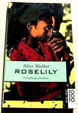 Alice Walker: Roselily - 13 Liebesgeschichten (1996, rororo neue frau)