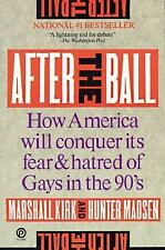 After the Ball: How America Will Conquer Its Fear and Hatred of Gays i-ExLibrary