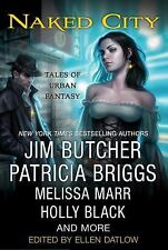 Naked City: Tales of Urban Fantasy by Jim Butcher, Patricia Briggs and Holly ...