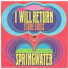 "Springwater-I will return/stone cross/7"" single de 1971"