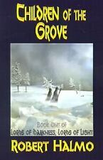 Children of the Grove (Lords of Darkness, Lord of Light)