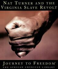 Nat Turner and the Virginia Slave Revolt (Journey to Freedom: The Afri-ExLibrary