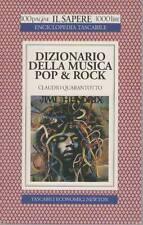 DIZIONARIO DELLA MUSICA POP E ROCK - CLAUDIO QUARANTOTTO