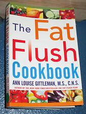 The Fat Flush Cookbook by Ann Louise Gittleman *COMBINE SHIPPING* 0071433678