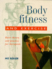 Body Fitness & Exercise: Basic Theory & Practice for Therapists: Basic Theory an