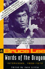Good, Words of the Dragon: Bruce Lee's Interviews with the Press from 1959-73 (T
