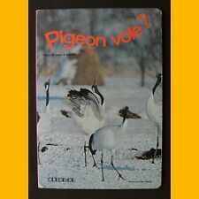 PIGEON VOLE ? Jean d'Averne Kojo Tanaka Photographies d'animaux 1970