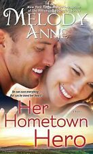 Her Hometown Hero (Unexpected Heroes), Anne, Melody, Good Book