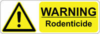 300 x 100 mm  WARNING - RODENTICIDE health& safety signs/stickers