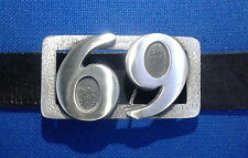 69 Belt Buckle Sexy Metal Trendy Unisex 3d Genuine Pewter FREE UK POST
