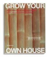 Grow Your Own House: Simone Velez and Bamboo Architecture-ExLibrary