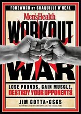Men's Health Workout War : Lose Pounds, Gain Muscle, and Destroy Your...