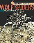 Wolf Spiders: Mothers on Guard (Arachnid World)
