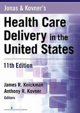 NEW - Jonas and Kovner's Health Care Delivery in the United States, 11th Edition