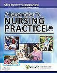 Alexander's Nursing Practice by Margaret F. Alexander, Maggie Nicol and...