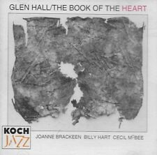 The Book of the Heart by Glen Hall (CD, Nov-2004, In Respect)
