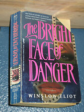 Bright Face of Danger by Winslow Eliot *FREE SHIPPING* 0312951248