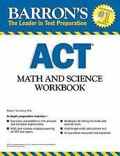 Barron's ACT Math and Science Workbook by Roselyn Teukolsky (2009, Paperback,...