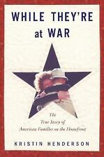While They're at War: The True Story of American Families on the Homefront