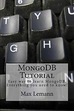 MongoDB Tutorial : Easy Way to Learn MongoDB. Everything You Need to Know! by...