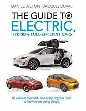 The Guide to Electric, Hybrid and Fuel-Efficient Cars : 70 Veh (FREE 2DAY SHIP)