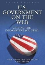 U. S. Government on the Web : Getting the Information You Need , NEW, Free S/H