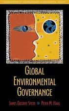 Global Environmental Governance: Foundations of Contemporary Environmental Stud