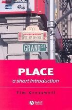 Short Introductions to Geography Ser.: Place : A Short Introduction 3 by Tim...