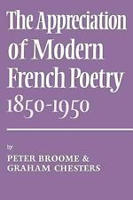 The Appreciation of Modern French Poetry (18501950) (1850-1950)