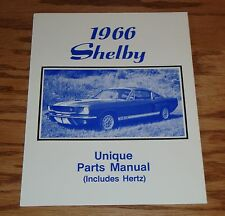 1966 Ford Shelby Includes Hertz Unique Parts Manual Catalog 66