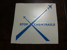 Stop Chemtrails Vinyl die cut decal sticker Chem trails choose color