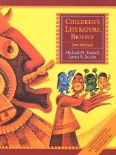 Children's Literature, Briefly (2nd Edition), Michael O. Tunnell, James S. Jacob