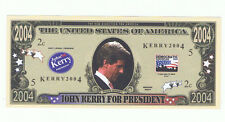 2004 John Kerry President Novelty Bill Fun Money Note Political Advertising Dems