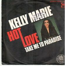 """1244  7"""" Single: Kelly Marie - Hot Love / Take Me To Paradise"""