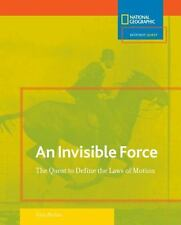 Science Quest: Invisible Force: The Quest to Define the Laws of Motion