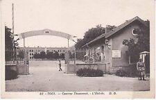 CPA 212 -  Militaires - Toul - Caserne Thouvenot - L'Entrée