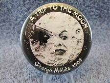 A TRIP TO THE MOON, GEORGE MELIES 1902 Film, Advertising, Pinback, Button, Pin