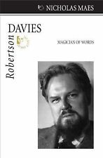 Robertson Davies : Magician of Words 24 by Nicholas Maes (2009, Paperback)