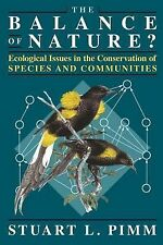 The Balance of Nature?: Ecological Issues in the Conservation of Species and Co